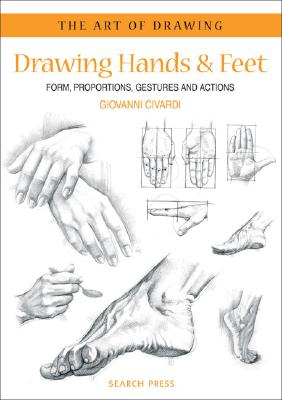 Drawing Hands & Feet By Civardi, Giovanni
